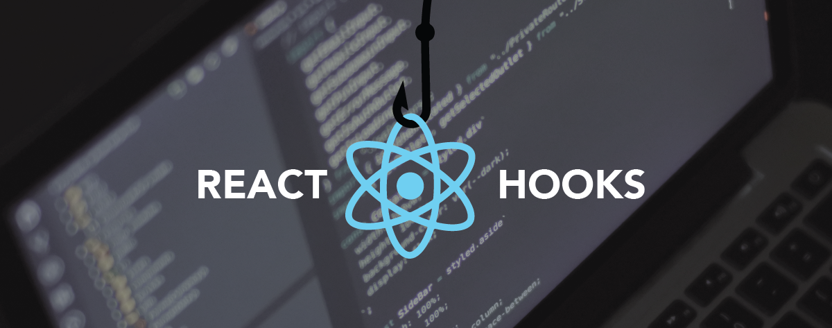 A Better Way Of React With Hooks | Part 1